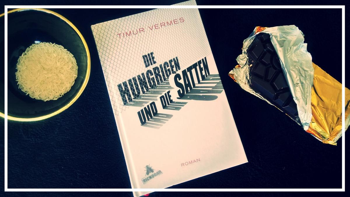 Review: Die Hungrigen und dieSatten